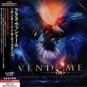 Place Vendome  -  Thunder In The Distance (Japanese Edition) 2013  &  Bonus